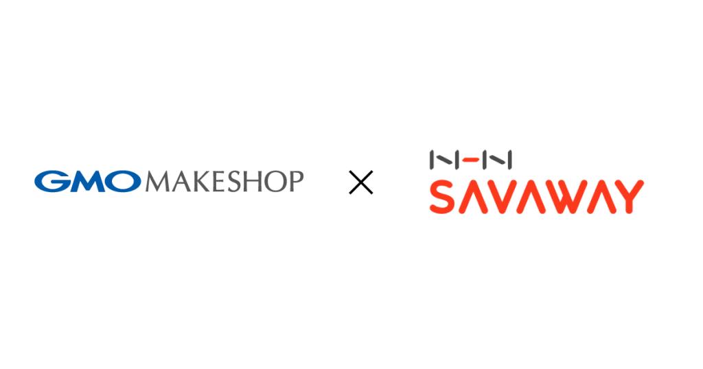 GMOメイクショップとNHN SAVAWAYが業務提携